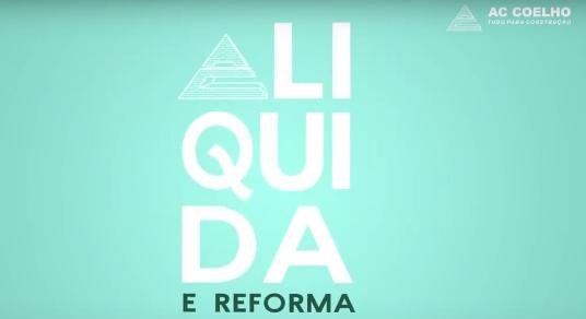 Comercial Liquida e Reforma