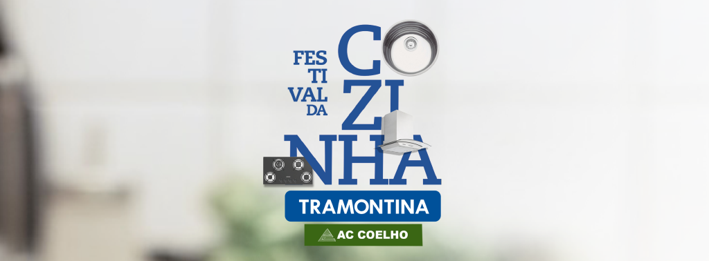 Festival da Cozinha AC Coelho e Tramontina
