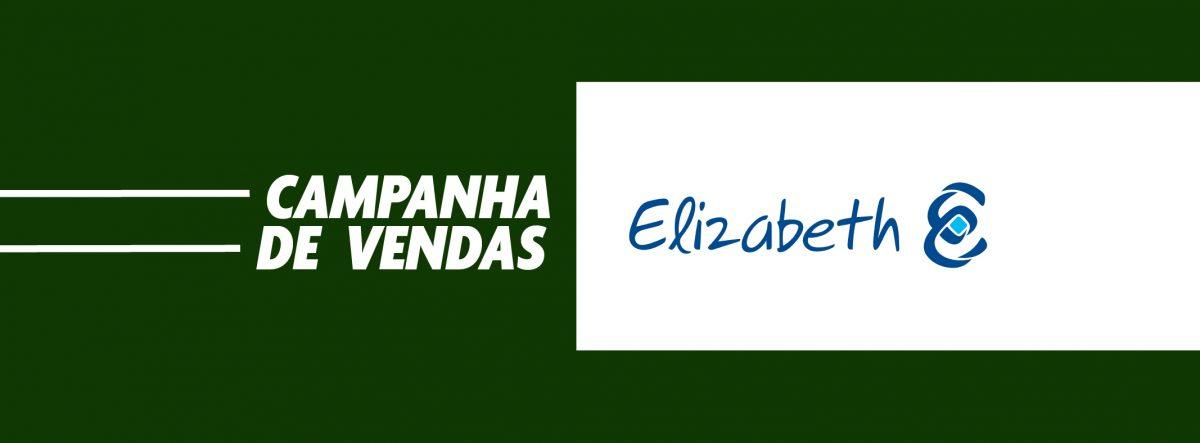 [ENCERRADA] – Campanha de Vendas Elizabeth Porcelanatos